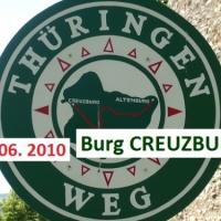 23.06.10 + Burg CREUZBURG ... Ein BESUCH - wie so oft - spontan entschieden +