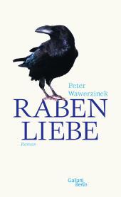 RABENLIEBE _ Buch v. P. WAWERZINEK