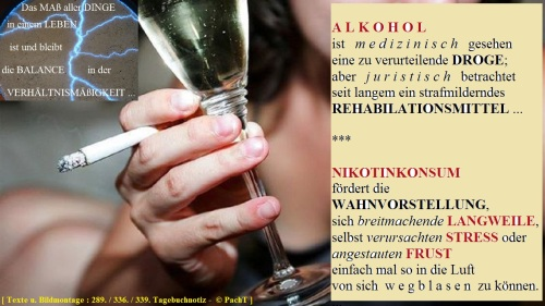 Gedanken zum Alkohol und Nikotin