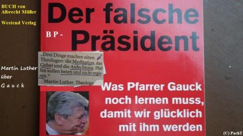 Zitat Luther über BP Gauck