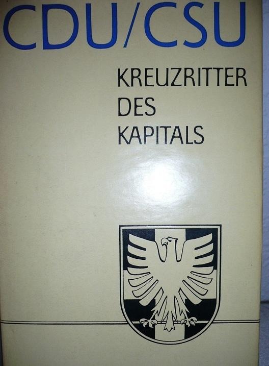 CDU_CSU Kreuzritter d Kapitals
