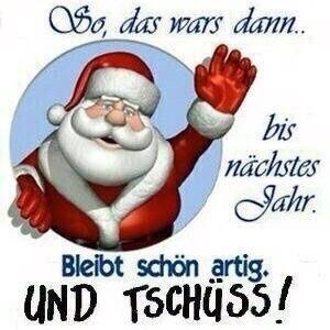 Weihnachten ... tschüss
