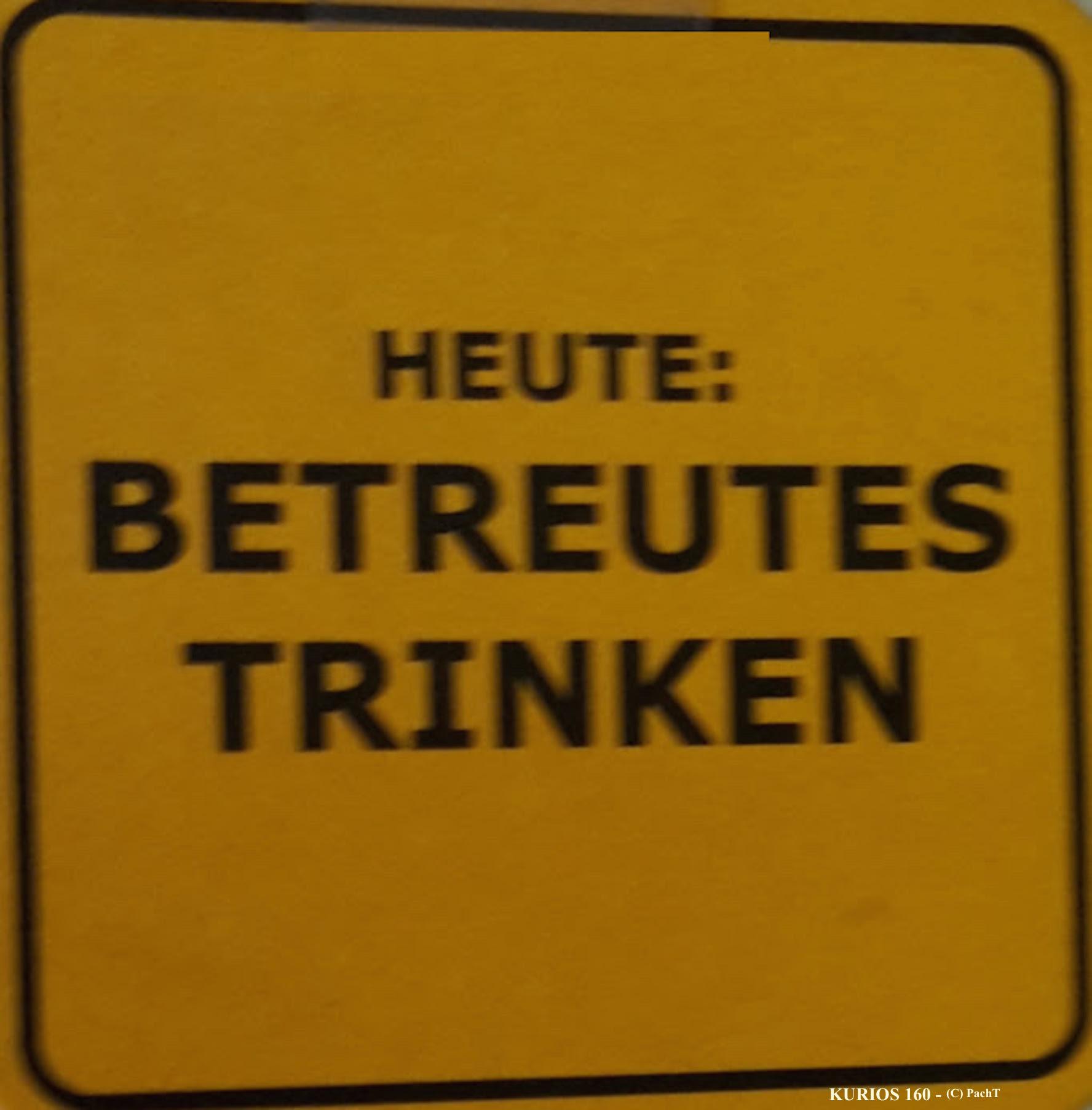 KURIOS 160 Betreutes TRINKEN