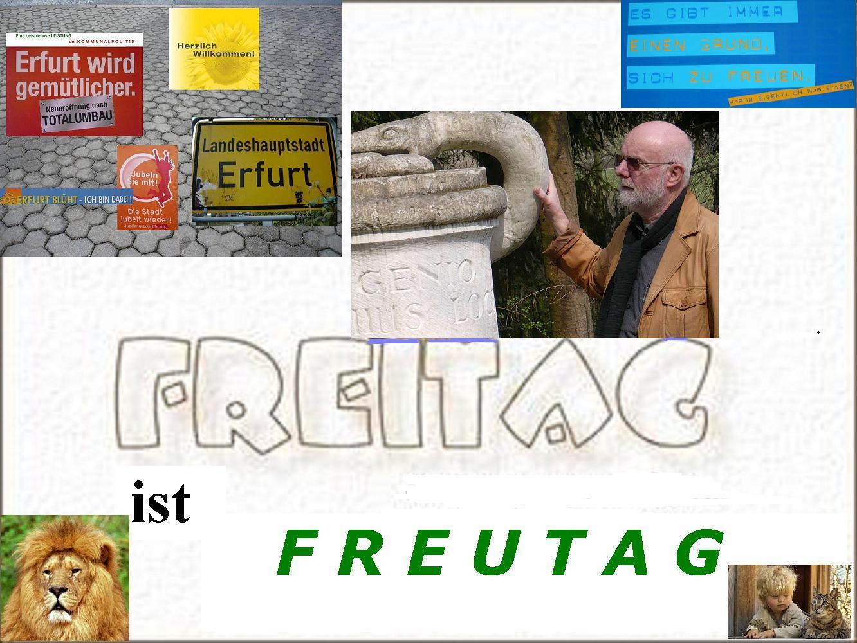 FREITAG ist PachT's FREUTAG