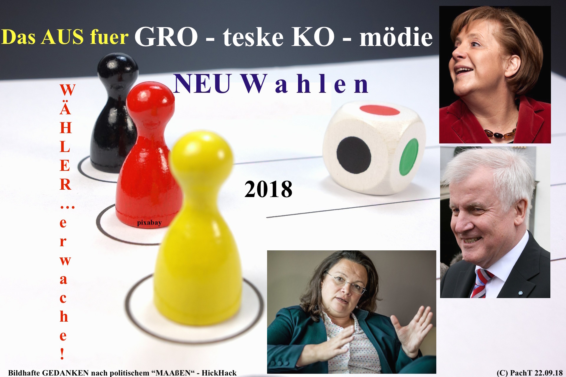 NEUWahlen 2018 GroKo - es wird Zeit